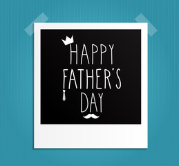 Retro Photo Frame. Happy Fathers Day. Vector illustration.
