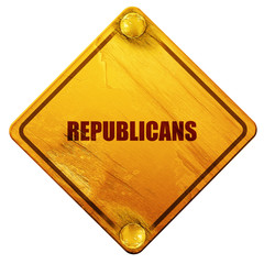 republicans, 3D rendering, isolated grunge yellow road sign
