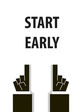 START EARLY typography vector illustration