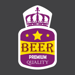 Beer label with premium quality sign and crown. Colorful vector illustration.