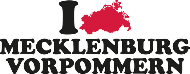 I love Mecklenburg-Western Pomerania with map german