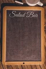 Composite image of salad bar message
