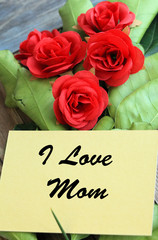 message of I love Mom with roses