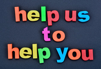 Text Help us to help you on background