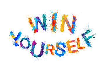 Win yourself. Motivational inscription