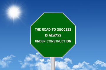 Road to Success Inspirational Quote Sign