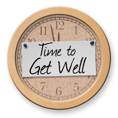 Time to Get Well text on clock bulletin board sign