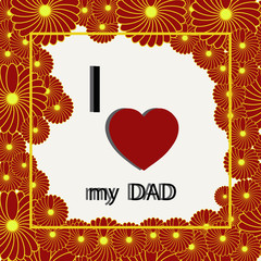 Father's day vector illustration. Happy father's day card. I love my dad stock vector