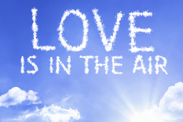 Love Is In The Air cloud word with a blue sky