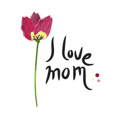 Happy mothers day, i love mom.