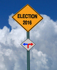 election 2016 left or right ahead sign