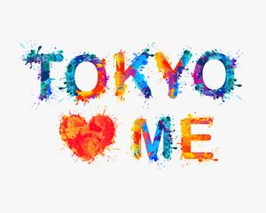 Tokyo loves me.