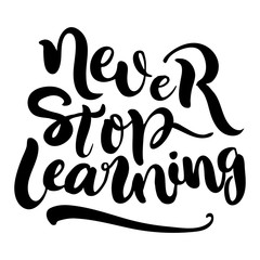 Never stop learning lettering