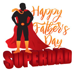 Happy Fathers Day Super Dad Color Vector  Illustration
