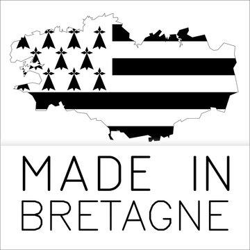 Made in Bretagne - Made in Breizh - Fabriqué en Bretagne