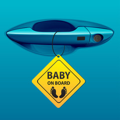 Car door handle blue color and baby on board sign vector.