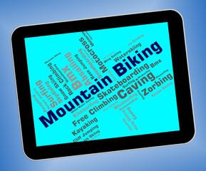 Mountain Biking Indicates Peak Cycling And Bike