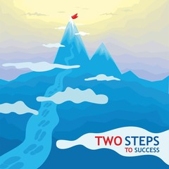 Two steps to success - mountains. This illustration depicts the endless mountains, which all lead us to the top, the top goal of success. Important only willpower.