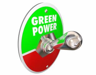 Green Power Renewable Energy Words Light Switch 3d Illustration