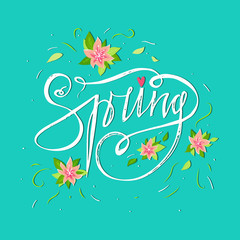 Bright spring card on blue background with spring flowers and hand lettering word. Summer decoration. Summer floral decor. Spring floral background. Spring word and flowers. Season greeting poster