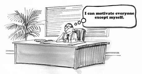 Business cartoon about being able to motivate others, but not yourself.