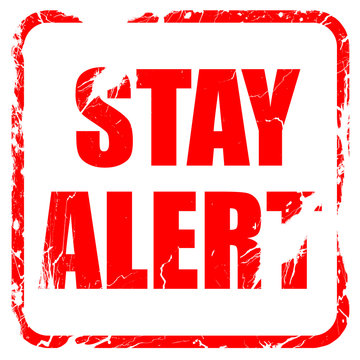 stay alert, red rubber stamp with grunge edges
