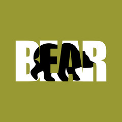 Bear Silhouette text. Wild beast and Typography. Angry forest an