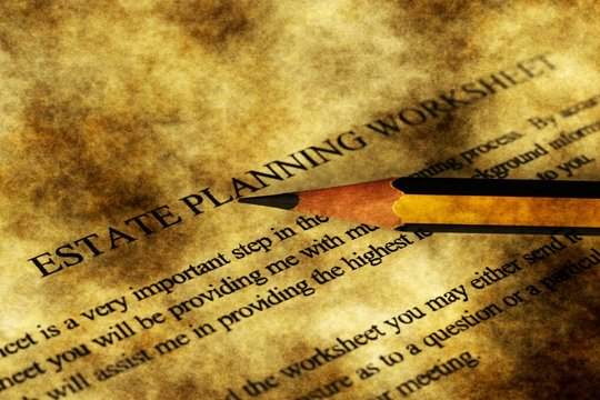 Estate planning worksheet grunge concept