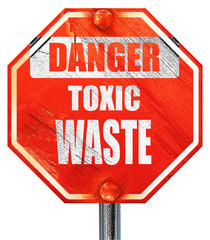 Toxic waste sign, 3D rendering, a red stop sign