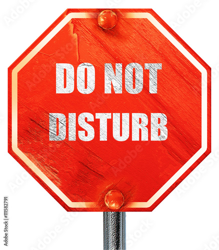 do not disturb sign 3d rendering a red stop sign stock photo and