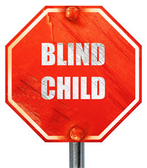 Blind child area sign, 3D rendering, a red stop sign