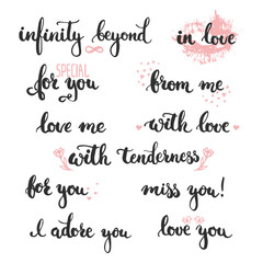 Set of hand drawn phrases about love: in love, i adore you, miss, you, love you, infinity beyond, for you, from me.
