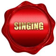 singing, 3D rendering, a red wax seal