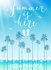 Wall Mural - Summer is here poster with handwritten calligraphy.