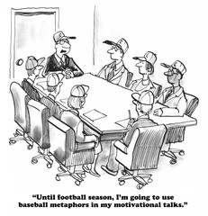 Business cartoon about a leader who uses baseball metaphors.