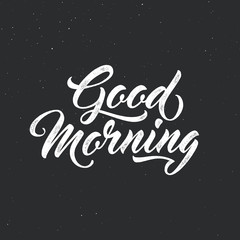 Good morning - script lettering for greeting card. Vector vintage letterpress effect, grunge black background. Modern script typographic design.