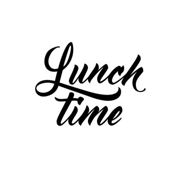 Lunch time. Modern script lettering, food themed typographic design.
