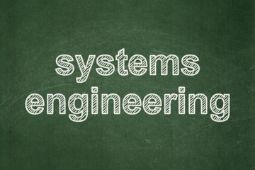 Science concept: Systems Engineering on chalkboard background