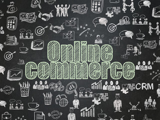 Finance concept: Online Commerce on School board background