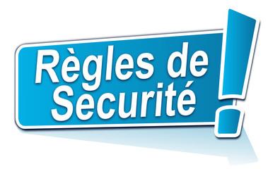 règles de sécurité sur étiquette bleue