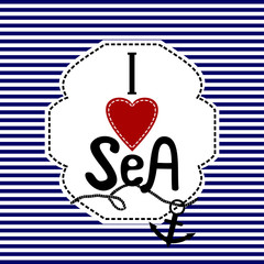 Word I love sea blue and white striped background
