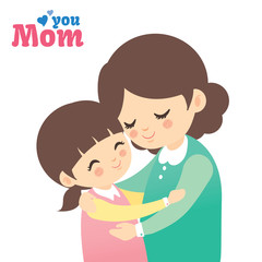Mother and daughter hugging together isolated on white background. Cartoon vector illustration.