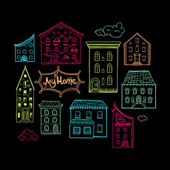 Collection of color doodled houses, isolated hand drawn sketch of houses on black background, cute doodle background with place for text, lettering My Home, EPS 8