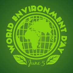 World Environment Day logo. June 5. Environment Day poster with earth globe symbol, foliage and greeting inscription on a green background. Vector illustration