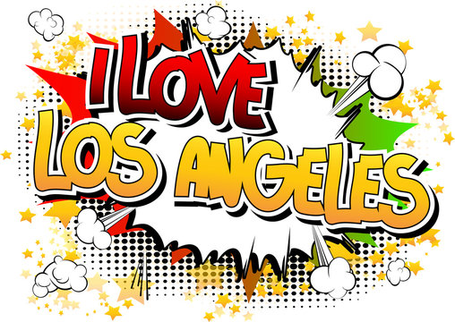 I Love Los Angeles - Comic book style word.