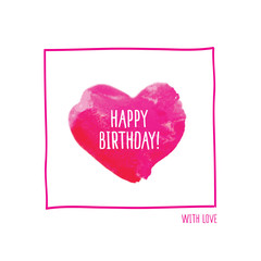 Happy birthday! Greeting card with pink watercolor heart. Postcard. Birthday congratulation. Doodles, sketch for your design. Vector illustration.
