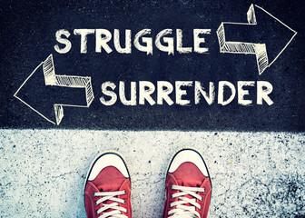 Struggle and surrender