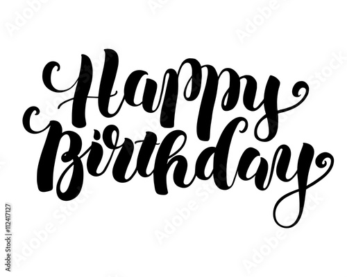 Happy Birthday Design Vector ~ Happy birthday handmade modern brush lettering. vector calligraphy