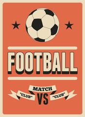 Football typographic vintage style poster. Retro vector illustration.
