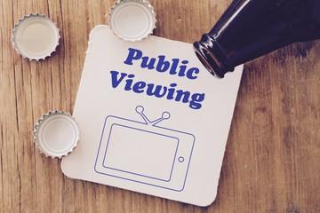 Bierdeckel mit Aufschrift: Public viewing